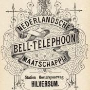Nederlandsche Bell-Telephoon Maatschappij: Hilversum